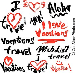 Set of short phrases - hand written text VACATIONS, I love...