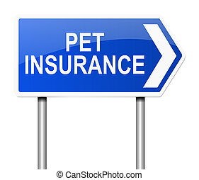 Pet insurance concept - Illustration depicting a sign with a...