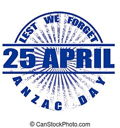 anzac day stamp - anzac day grunge stamp whit on vector...