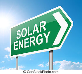 Solar energy concept - Illustration depicting a sign with a...