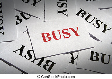 BUSY - many pieces of paper with special text on it