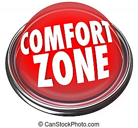 Comfort Zone Words Button Safety Security - Comfort Zone...