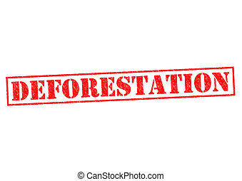 DEFORESTATION red Rubber Stamp over a white background.
