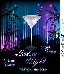 Party poster template with martini - Ladies night or party...