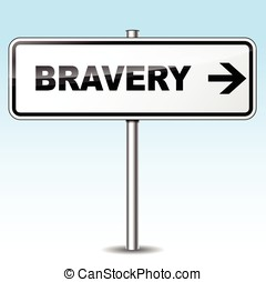 Bravery sign - Illustration of bravery sign on sky...