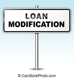 Loan modification sign - Illustration of loan modification...