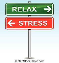 Relax and stress sign concept