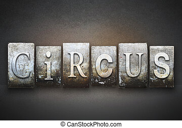 Circo, Letterpress,
