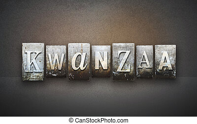 Kwanzaa Letterpress - The word KWANZAA written in vintage...