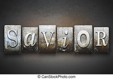 Savior Letterpress - The word SAVIOR written in vintage...