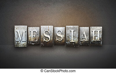 Messiah Letterpress - The word MESSIAH written in vintage...