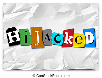 Hijacked Word Ransom Note Taking Over by Force - Hijacked...