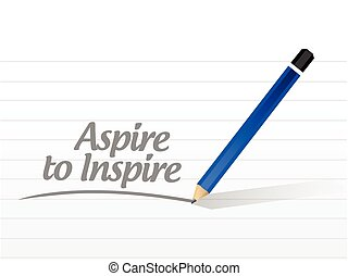 aspire to inspire message illustration design over a white...