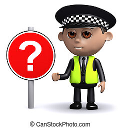 3d Police officer with question mark road sign - 3d render...