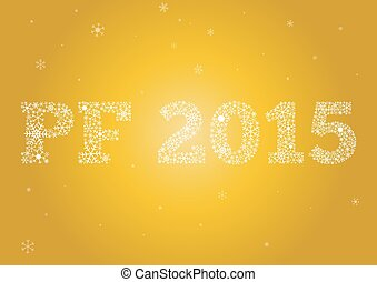 PF 2015 on gold background - PF Happy new year 2015 made of...