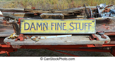 "Sign in an antique shop - ""Damn Fine Stuff"" sign found in a..."