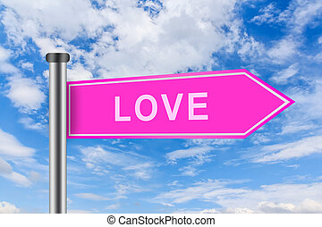 pink road sign with love word - love word on pink road sign...
