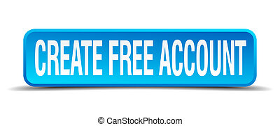 create free account blue 3d realistic square isolated button