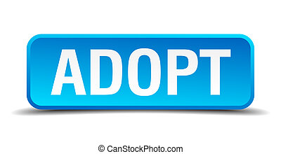 Adopt blue 3d realistic square isolated button