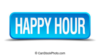Happy hour blue 3d realistic square isolated button
