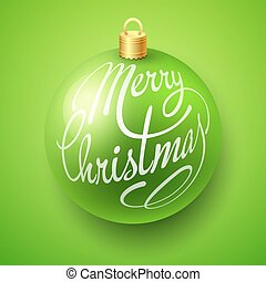 Merry Christmas Bauble with Lettering design - Merry...