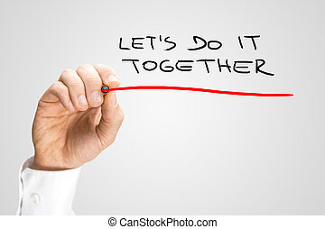 Handwritten Underlined Lets Do It Together Texts - Close up...