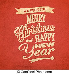 Merry Christmas typographic background - We Wish You Merry...