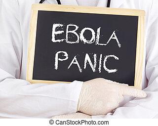 doutor, mostra, information:, Ebola, pânico,