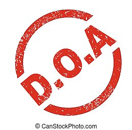DOA - A DOA dead on arrival red ink stamp over a white...