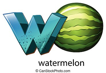 A letter W for watermelon - Illustration of a letter W for...