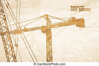 Highrise tower crane placed over old paper Vector...