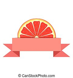 Grapefruit slice with paper banner - Grapefruit slice with...