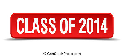 class of 2014 red three-dimensional square button isolated...