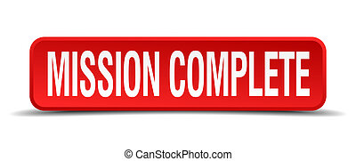 mission complete red 3d square button isolated on white
