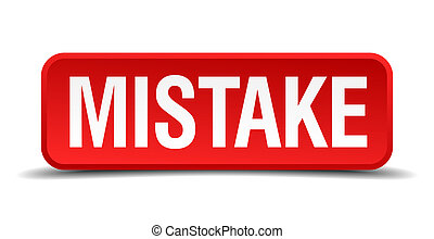 Mistake red 3d square button isolated on white