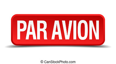 Par avion red 3d square button isolated on white