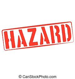 Stamp Illustration on White Background of  the word Hazard