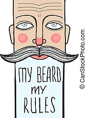 Slogan of Wrinkled Bearded Man Portrait with Lettering - Man...