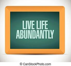 live life abundantly message illustration design over a...
