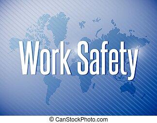 work safety sign illustration design over a world map...