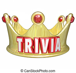 Trivia Word King Queen Crown Competiti