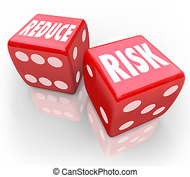 Reduce Risk Words Red Dice Lower Liability Chance Bet Gamble...