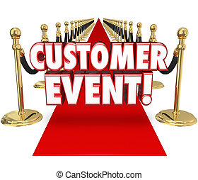 Customer Event Appreciation Celebration Red Carpet Exclusive...