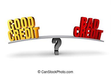 """Good Credit Versus Bad Credit - Bright, gold """"GOOD CREDIT""""..."""