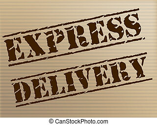 Express Delivery Means High Speed And Action - Express...