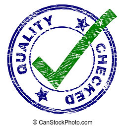 Quality Checked Represents All Right And O.K.