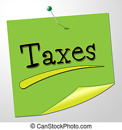 Taxes Note Shows Correspondence Levy And Correspond - Taxes...