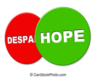 Hope Sign Represents Wants Display And Wishful - Hope Sign...