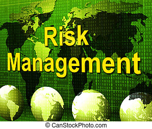 Risk Management Means Authority Manager And Administration -...