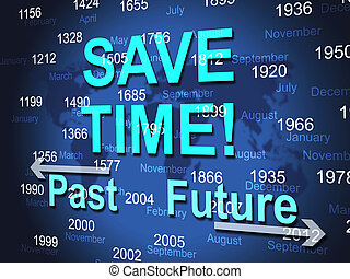Save Time Represents High Speed And Brisk - Save Time...